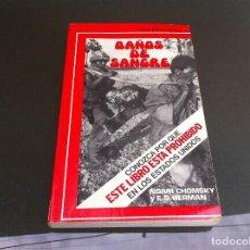 Libros de segunda mano: NOAM CHOMSKY Y E.S. HERMAN. BAÑOS DE SANGRE. 1976. Lote 109951775