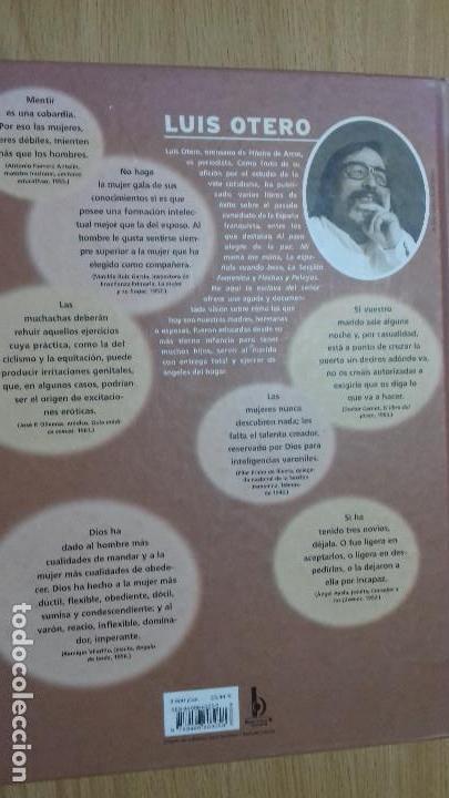 Libros de segunda mano: HE AQUI LA ESCLAVA DEL SEÑOR LUIS OTERO - Foto 7 - 109563031