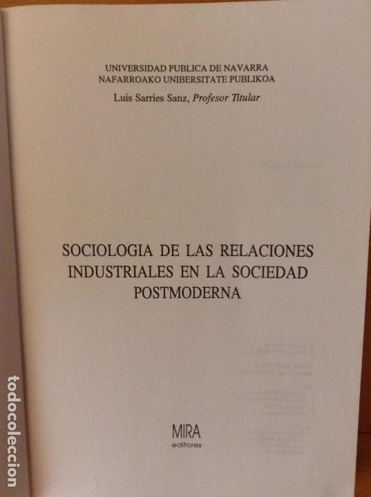 Libros de segunda mano: SOCIOLOGIA DE LAS RELACIONES INDUSTRIALES EN LA SOCIEDAD POSTMODERNA (LUIS SARRIES SANZ) - Foto 3 - 110016671