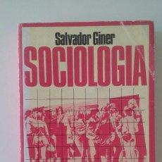 Libros de segunda mano: SOCIOLOGIA - SALVADOR GINER (EDICIONES DE BOLSILLO, 7ª EDICIÓN 1975). Lote 110104043