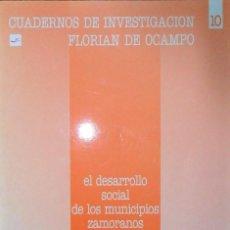 Libros de segunda mano: EL DESARROLLO SOCIAL DE LOS MUNICIPIOS ZAMORANOS.. Lote 110289979
