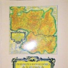 Libros de segunda mano: PROBLEMÁTICA SOCIO ECONÓMICA DE LA PROVINCIA DE ZAMORA. EUGENIO GRACÍA ZARZA.. Lote 110290627