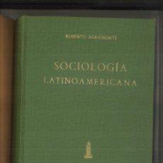 Libros de segunda mano: SOCIOLOGÍA LATINOAMERICANA. ROBERTO AGRAMONTE. Lote 110702311