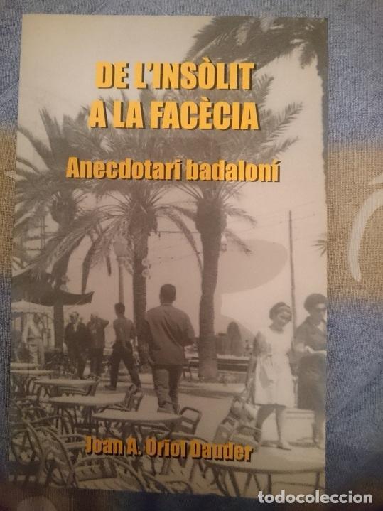 DE L´INSOLIT A LA FACECIA - ANECDOTARI BADALONI --REFM3E1 (Libros de Segunda Mano - Pensamiento - Sociología)