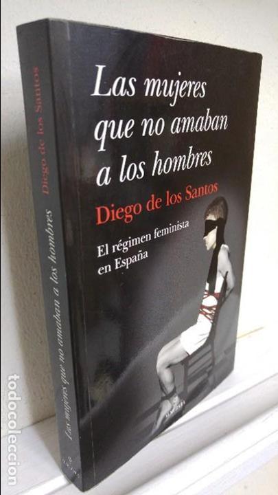 LAS MUJERES QUE NO AMABAN A LOS HOMBRES (Libros de Segunda Mano - Pensamiento - Sociología)