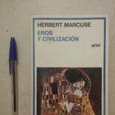 Libros de segunda mano: LIBRO - EROS Y LA CIVILIZACION - SOCIOLOGIA - ARIEL - HERBERT MARCUSE. Lote 111230283