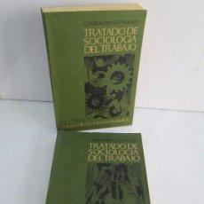 Libros de segunda mano: TRATADO DE SOCIOLOGIA DEL TRABAJO. VOL I Y II. G. FRIEDMANN Y P. NAVILLE. FONDO DE CULTURA ECONOMIC. Lote 111415167