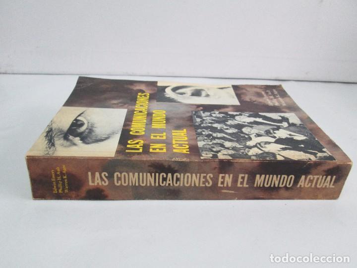 Libros de segunda mano: LAS COMUNICACIONES EN EL MUNDO ACTUAL. EDWIN EMERY. PHILLIP H. AULT. WARREN K. AGEE. 1967 - Foto 2 - 111575303