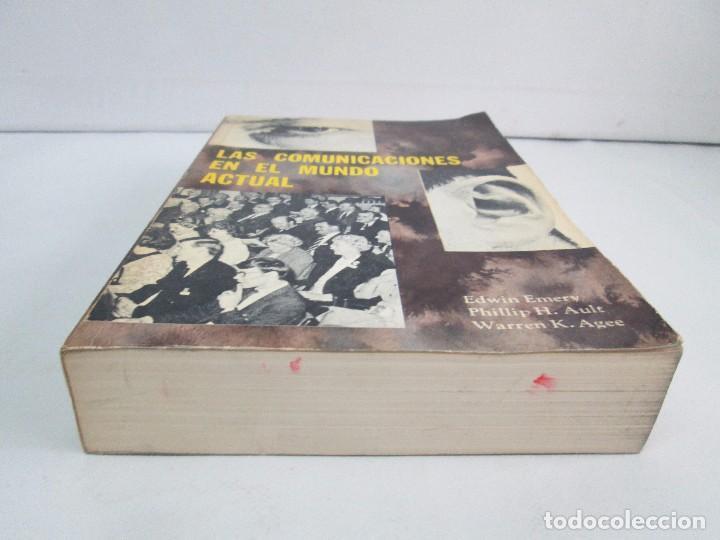 Libros de segunda mano: LAS COMUNICACIONES EN EL MUNDO ACTUAL. EDWIN EMERY. PHILLIP H. AULT. WARREN K. AGEE. 1967 - Foto 3 - 111575303