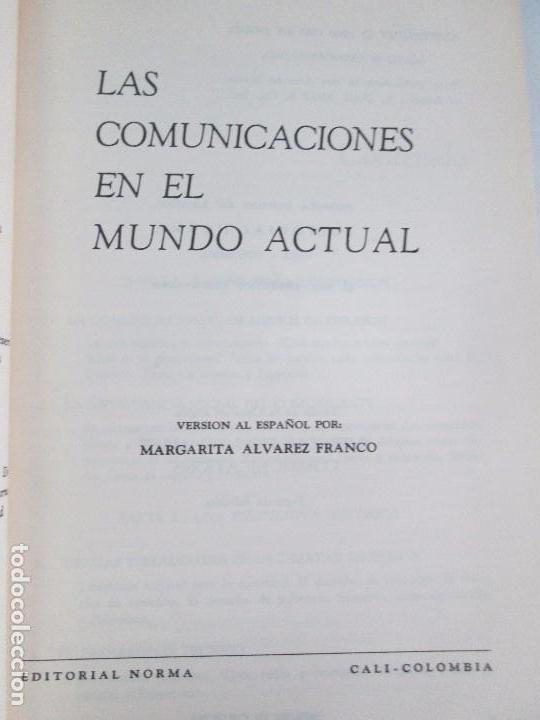 Libros de segunda mano: LAS COMUNICACIONES EN EL MUNDO ACTUAL. EDWIN EMERY. PHILLIP H. AULT. WARREN K. AGEE. 1967 - Foto 7 - 111575303