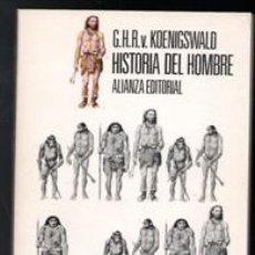 Libros de segunda mano: HISTORIA DEL HOMBRE, G.H.R. Y KOENIGSWALD. Lote 111980822
