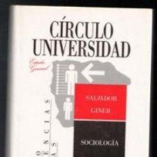 Libros de segunda mano: SOCIOLOGÍA, SALVADOR GINER. Lote 111980842