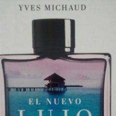 Libros de segunda mano: EL NUEVO LUJO DE YVES MICHAUD (TAURUS) (NUEVO A ESTRENAR). Lote 112121347