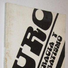 Libros de segunda mano: BUROCRACIA Y BUROCRATISMO - DARIO MACHADO *. Lote 112650271
