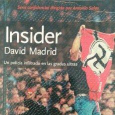 Libros de segunda mano: INSIDER DAVID MADRID EDICIÓN DE BOLSILLO. Lote 112746024