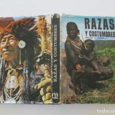 Libros de segunda mano: WILLIAM G. FOSTER. RAZAS Y COSTUMBRES. RMT85654. . Lote 113060211