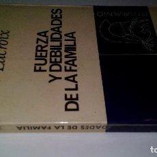 Libros de segunda mano: FUERZA Y DEBILIDAD DE LA FAMILIA-LACROIX, JEAN-PENSAMIENTO 02-FONTANELLA 1967. Lote 113211571