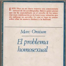 Libros de segunda mano: EL PROBLEMA HOMOSEXUAL - MARC ORAISON *. Lote 113278607
