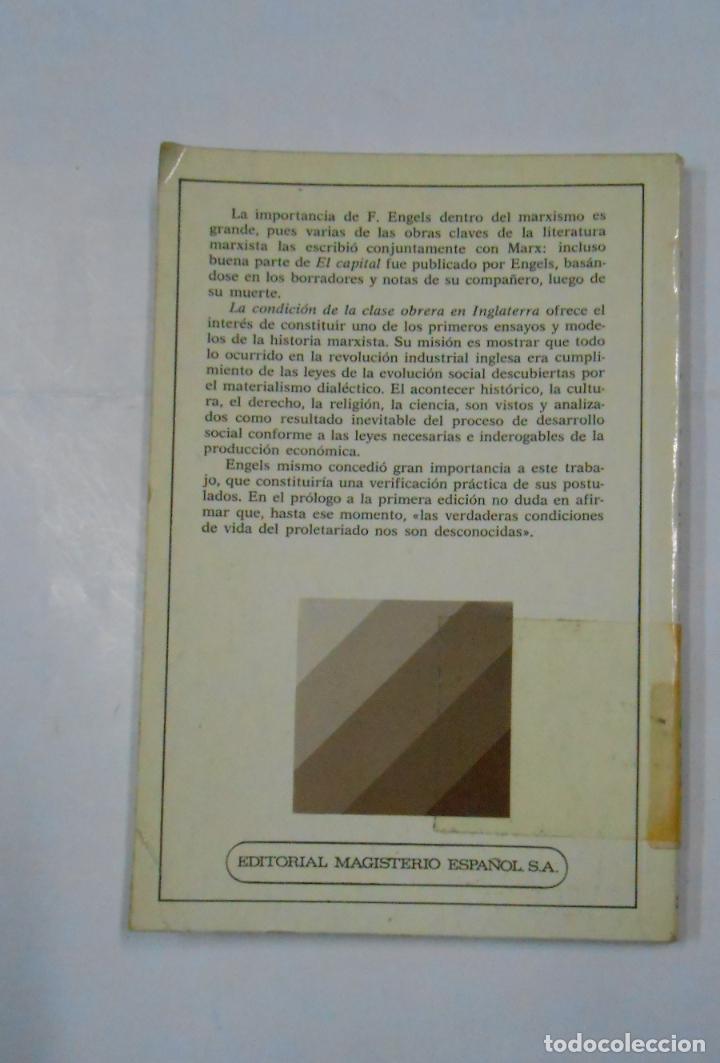 Libros de segunda mano: FRIEDRICH ENGELS: LA CONDICION DE LA CLASE OBRERA EN INGLATERRA. PAULINO BUSCA. TDK148 - Foto 2 - 113472895