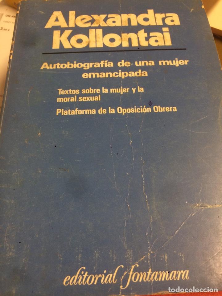 ALEXANDRA KOLLONTAY AUTOBUOGRAFIA DE UNA MUJER EMANCIPADA (Libros de Segunda Mano - Pensamiento - Sociología)
