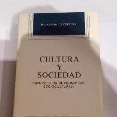 Libros de segunda mano: CULTURA Y SOCIEDAD. (UNA POLITICA DE PROMOCIÓN SOCIOCULTURAL). TEMA COMUNICACIÓN Y CULTURA. Lote 113733351