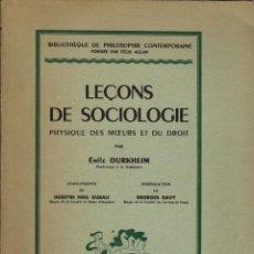 Libros de segunda mano: LEÇONS DE SOCIOLOGIE / ÉMILE DURKHEIM (1950). Lote 114163203