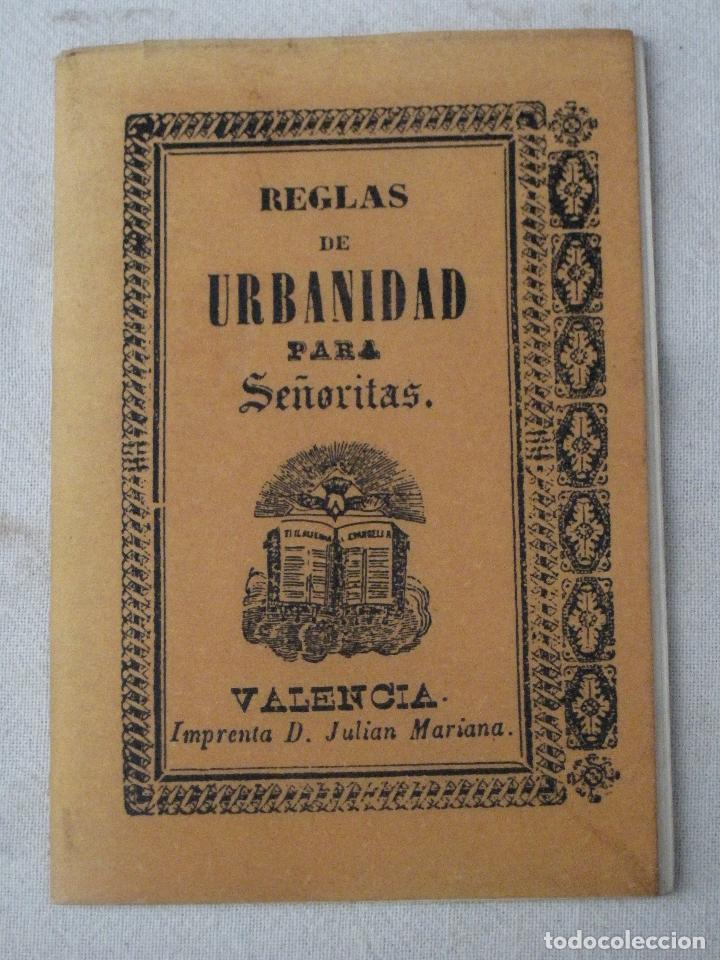 REGLAS DE URBANIDAD PARA SEÑORITAS - VALENCIA - 1859 - FACSIMIL DE 1995. (Libros de Segunda Mano - Pensamiento - Sociología)