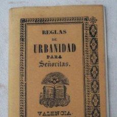 Libros de segunda mano: REGLAS DE URBANIDAD PARA SEÑORITAS - VALENCIA - 1859 - FACSIMIL DE 1995.. Lote 114189667