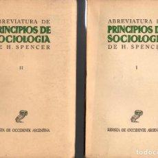 Libros de segunda mano: DOS OBRAS: PRINCIPIOS DE SOCIOLOGÍA (2 VOL.) / H. SPENCER + SPENCER / J. RUMNEY. Lote 114419503