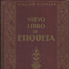 Libros de segunda mano: NUEVO LIBRO DE ETIQUETA, 1945. Lote 114488363