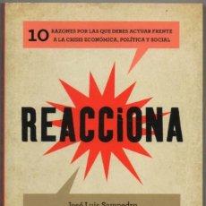 Libros de segunda mano: REACCIONA - JOSE LUIS SAMPEDRO Y OTROS *. Lote 115506067