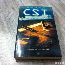 Libros de segunda mano: CARLOS BERBELL. CSI. CASOS REALES ESPAÑOLES. ED. LA ESFERA DE LOS LIBROS, 2003. Lote 175012845