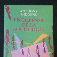 Libros de segunda mano: 2000 - ANTHONY GIDDENS - EN DEFENSA DE LA SOCIOLOGÍA. Lote 116520015