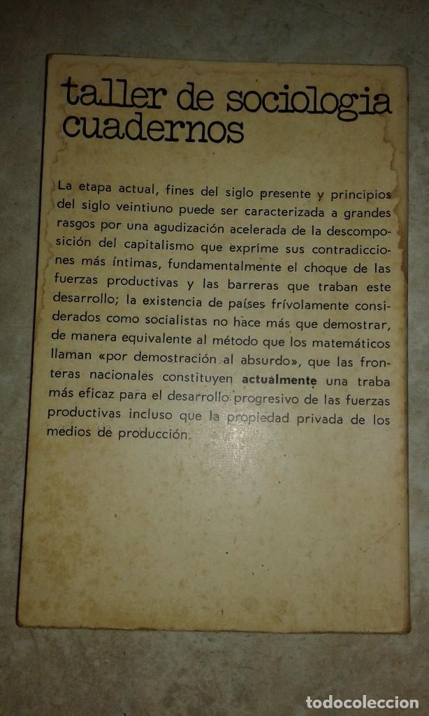 Libros de segunda mano: Nacionalismo, degeneración del Marxismo - Colectivo Janus - Raro - Taller de Sociología - 1978 - Foto 3 - 116900627