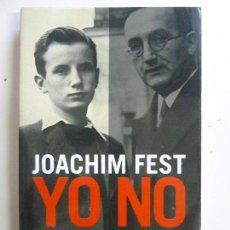 Libros de segunda mano: YO NO. EL RECHAZO DEL NAZISMO COMO ACTITUD MORAL. Lote 117087747
