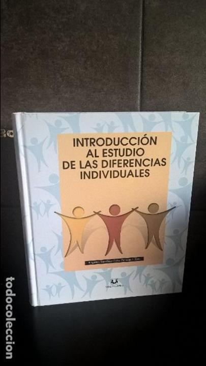 INTRODUCCION AL ESTUDIO DE LAS DIFERENCIAS INDIVIDUALES. ANGELES SANCHEZ-ELVIRA PANIAGUA. SANZ Y TOR (Libros de Segunda Mano - Pensamiento - Sociología)