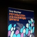 Libros de segunda mano: INTRODUCCION A LA SOCIOLOGIA GENERAL - GUY ROCHER - EDITORIAL HERDER. Lote 117307455