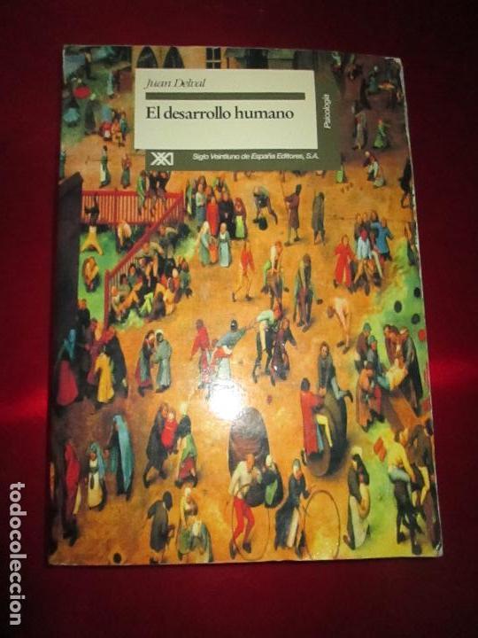 LIBRO-EL DESARROLLO HMANO-JUAN DELVAL-SIGLO XXI EDITORES-1ªEDICIÓN-1994-VER FOTOS (Libros de Segunda Mano - Pensamiento - Sociología)