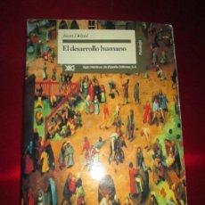 Libros de segunda mano: LIBRO-EL DESARROLLO HMANO-JUAN DELVAL-SIGLO XXI EDITORES-1ªEDICIÓN-1994-VER FOTOS. Lote 117700731