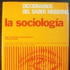 Libros de segunda mano: LA SOCIOLOGIA. JEAN CAZENEUVE Y DAVID VICTOROFF. 2ª EDICION. Lote 118166855