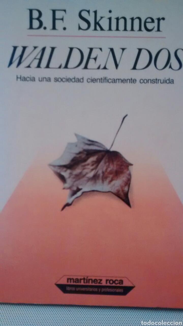 WALDEN DOS DE B.F. SKINNER (MARTINEZ ROCA) (Libros de Segunda Mano - Pensamiento - Sociología)