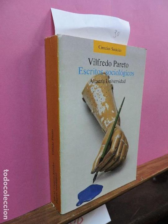 ESCRITOS SOCIOLÓGICOS. PARETO, VILFREDO. ED. ALIANZA. MADRID 1987 (Libros de Segunda Mano - Pensamiento - Sociología)