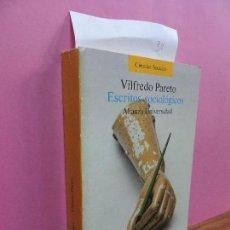 Libros de segunda mano: ESCRITOS SOCIOLÓGICOS. PARETO, VILFREDO. ED. ALIANZA. MADRID 1987. Lote 118327371