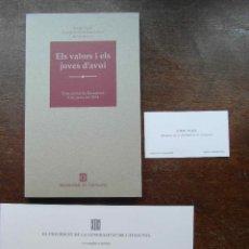 Libros de segunda mano: ELS VALORS I ELS JOVES D'AVUI. UNIVERSITAT DE BARCELONA. 1994. JORDI PUJOL. Lote 118565815