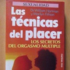 Libros de segunda mano: SEXUALIDAD-LAS TECNICAS DEL PLACER-DR.WILLIAM HARTMAN-170 PAGINAS-200X135MM. Lote 118776883
