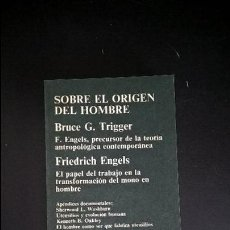 Libros de segunda mano: SOBRE EL ORIGEN DEL HOMBRE. BRUCE G. TRIGGER/ FRIEDRICH ENGELS . ANAGRAMA 1974.. Lote 118835211