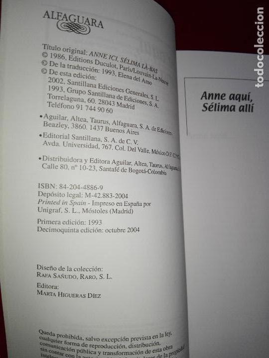 Libros de segunda mano: libro-anne aquí,sélima allí-marie féraud-alfaguara-2004buen estado-ver fotos - Foto 3 - 118956027
