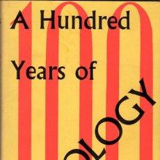 Libros de segunda mano: A HUNDRED YEARS OF SOCIOLOGY / G. DUNCAN MITCHELL. Lote 120199099