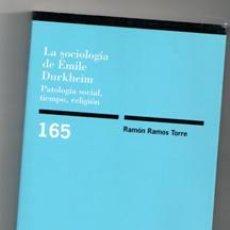 Libros de segunda mano - La sociología de Emile Durkheim. Patología social, tiempo, religión. Ramón Ramos Torre - 121574875