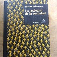 Libros de segunda mano: LA SOCIEDAD DE LA SOCIEDAD. NIKLAS LUHMANN.. Lote 121736307